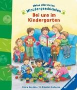 Meine allerersten Minutengeschichten: Bei uns im Kindergarten