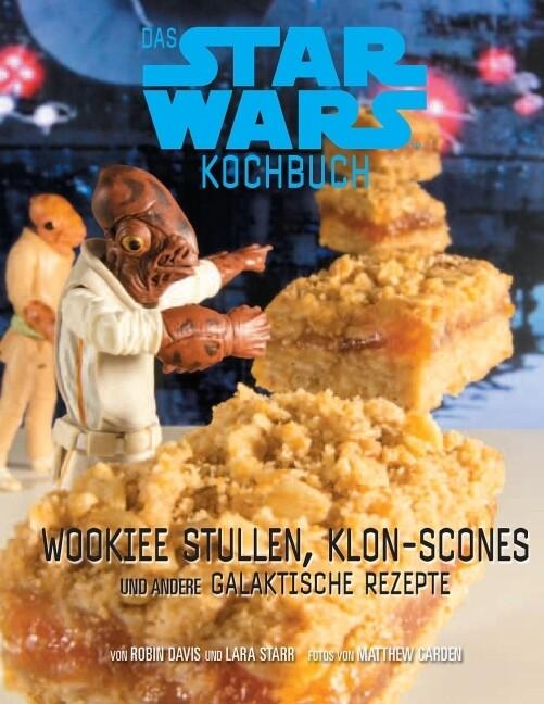 Das STAR WARS Back- und Kochbuch als Buch von R...