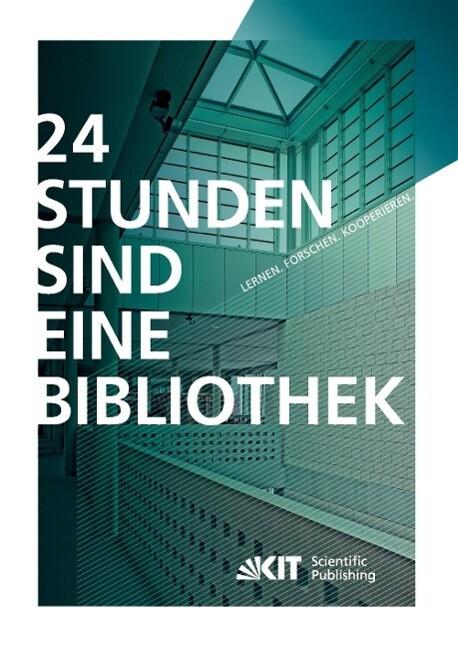 24 Stunden sind eine Bibliothek : Lernen, Forsc...