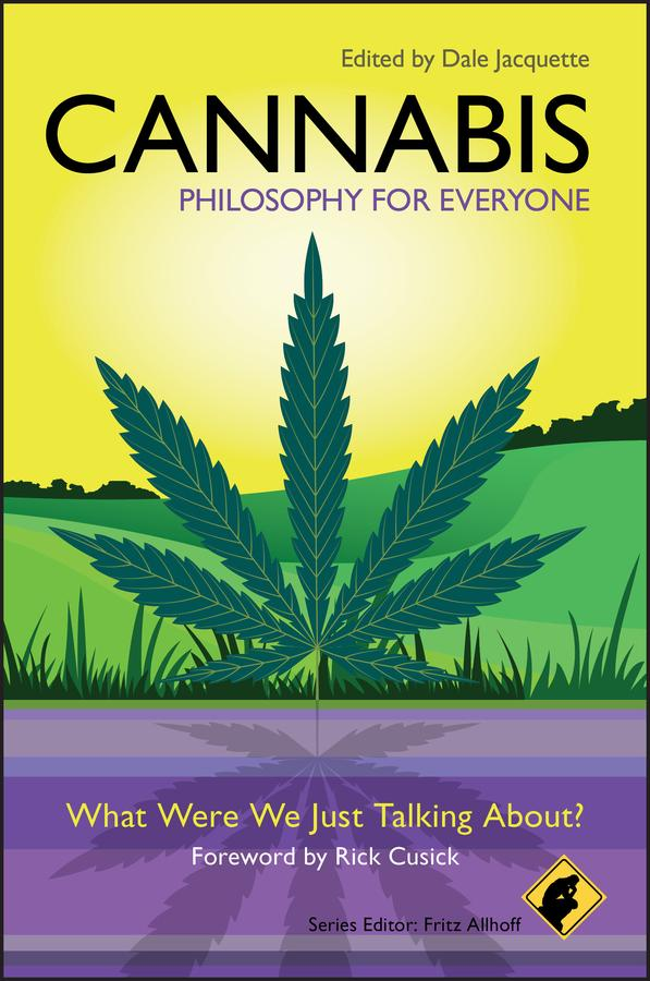Cannabis - Philosophy for Everyone als eBook Do...