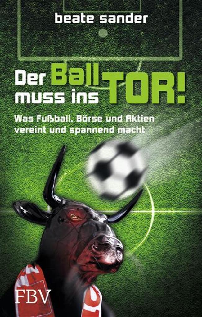 Der Ball muss ins Tor! als eBook Download von B...
