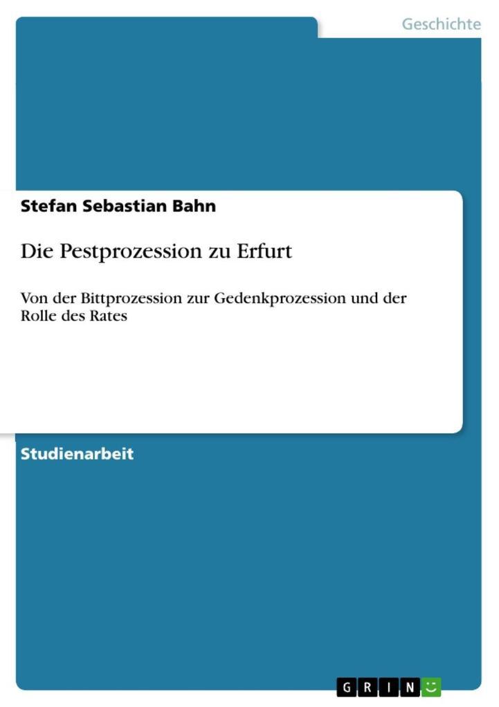 Die Pestprozession zu Erfurt als eBook Download...