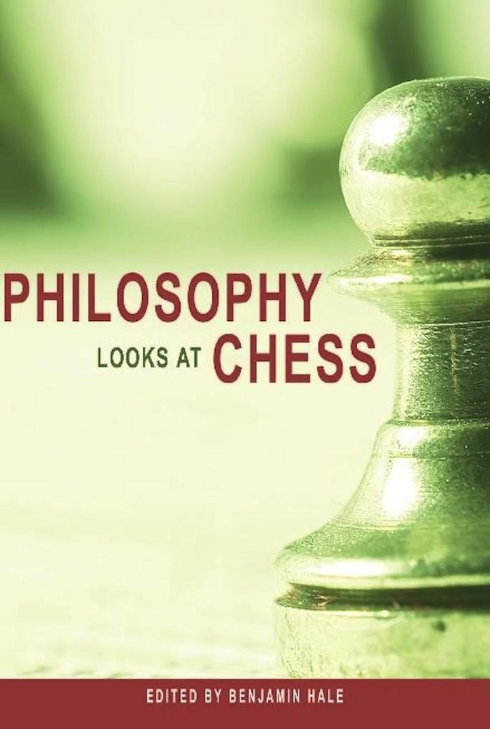Philosophy Looks at Chess als eBook Download von