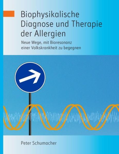 Biophysikalische Diagnose und Therapie der Alle...