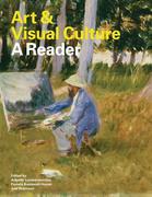 Art and Visual Culture: A Reader