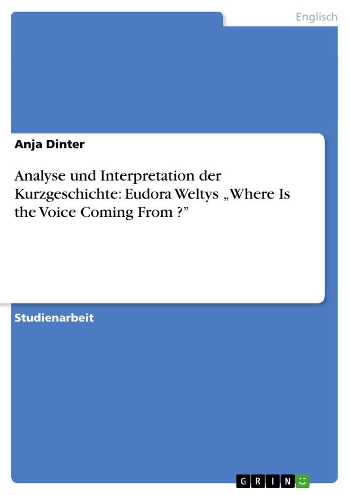 Analyse und Interpretation der Kurzgeschichte: ...