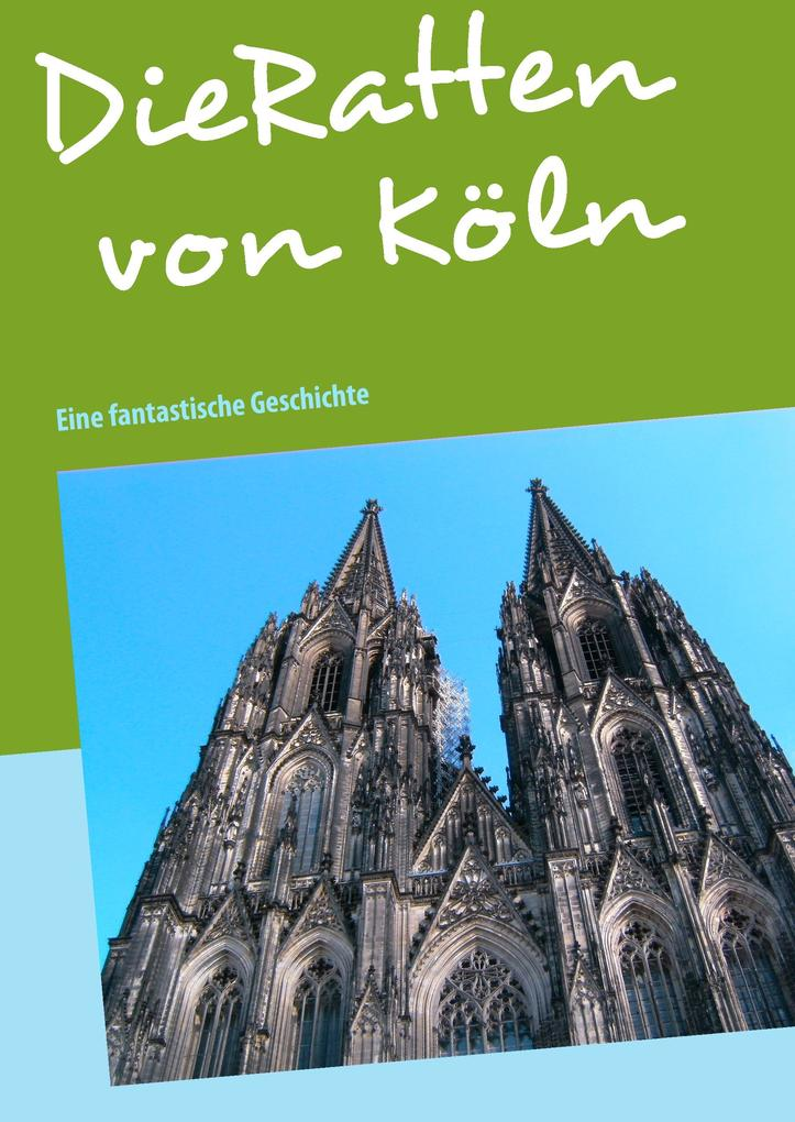 Die Ratten von Köln als eBook Download von Jutt...