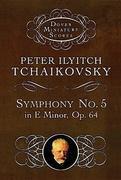 Symphony No. 5 in E Minor: Op. 64