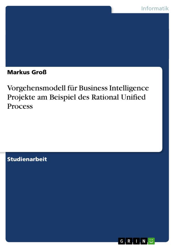 Vorgehensmodell für Business Intelligence Proje...