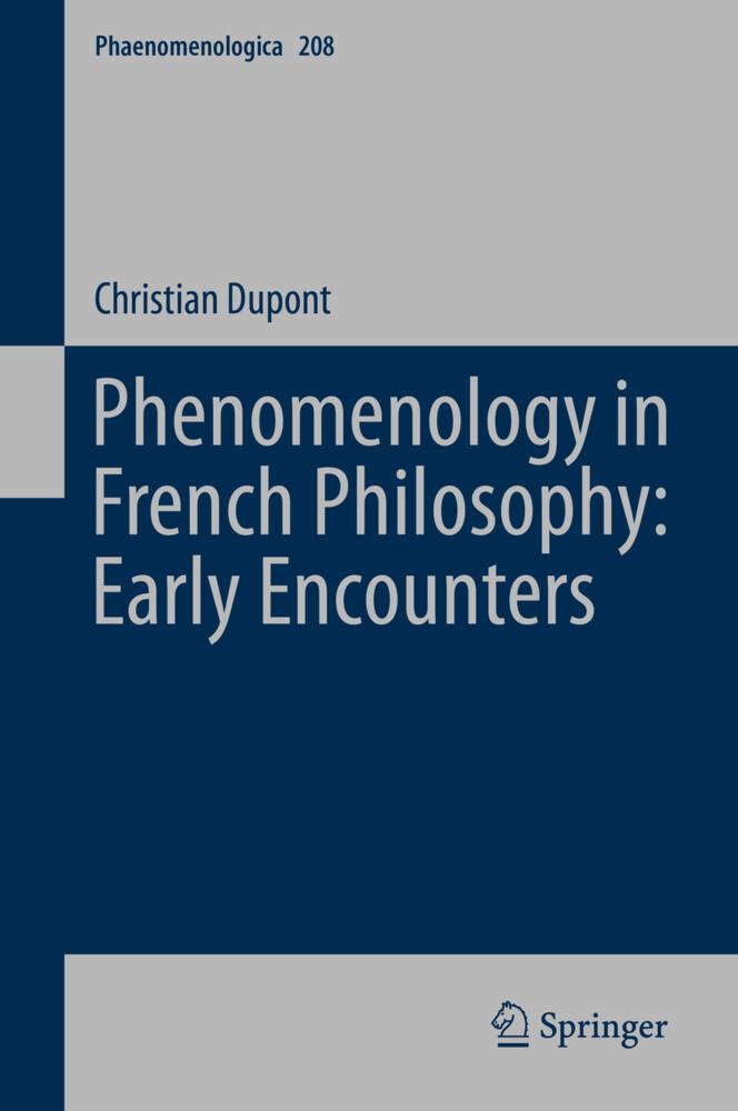 Phenomenology in French Philosophy: Early Encounters als Buch (gebunden)