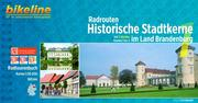 Bikeline Radrouten Historische Stadtkerne im Land Brandenburg. Teil 1: Norden Routen 1 bis 3 1:50.000, 965 km