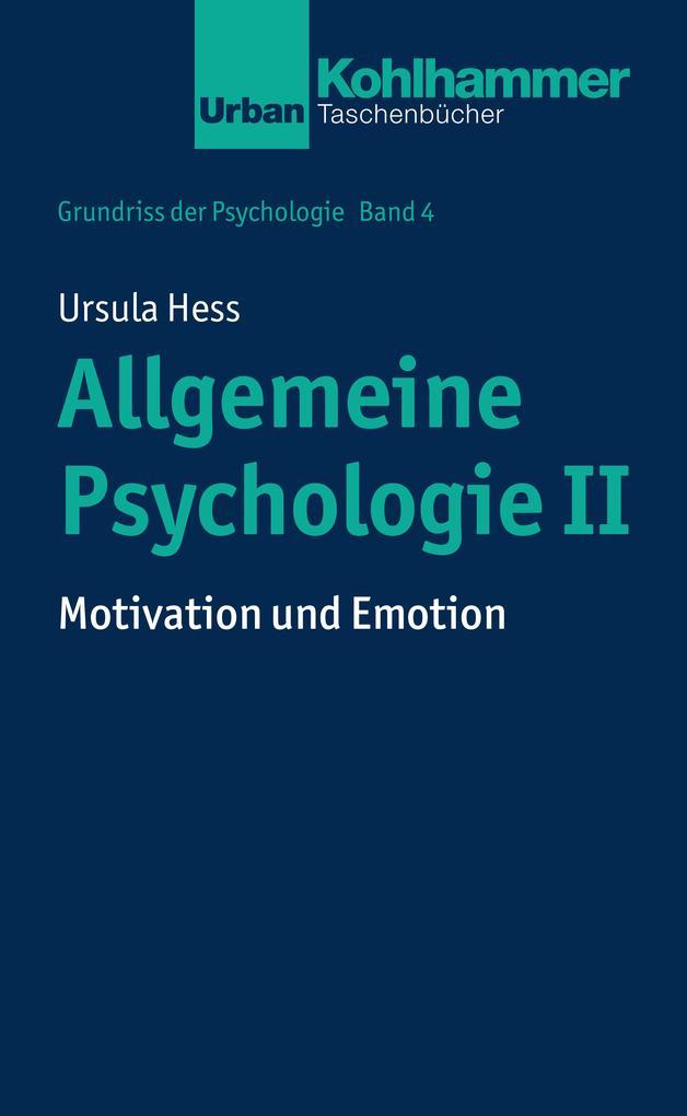 Allgemeine Psychologie II als Buch von Ursula H...