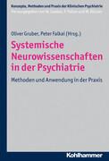 Systemische Neurowissenschaften in der Psychiatrie