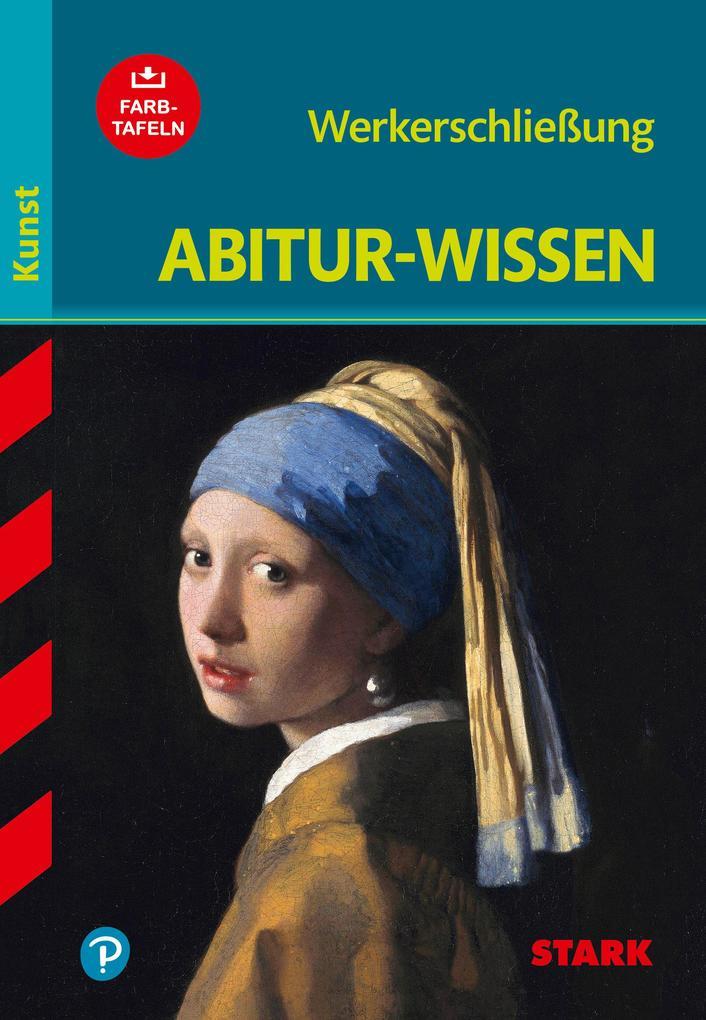 Abitur-Wissen Kunst 1. Werkerschließung als Buc...