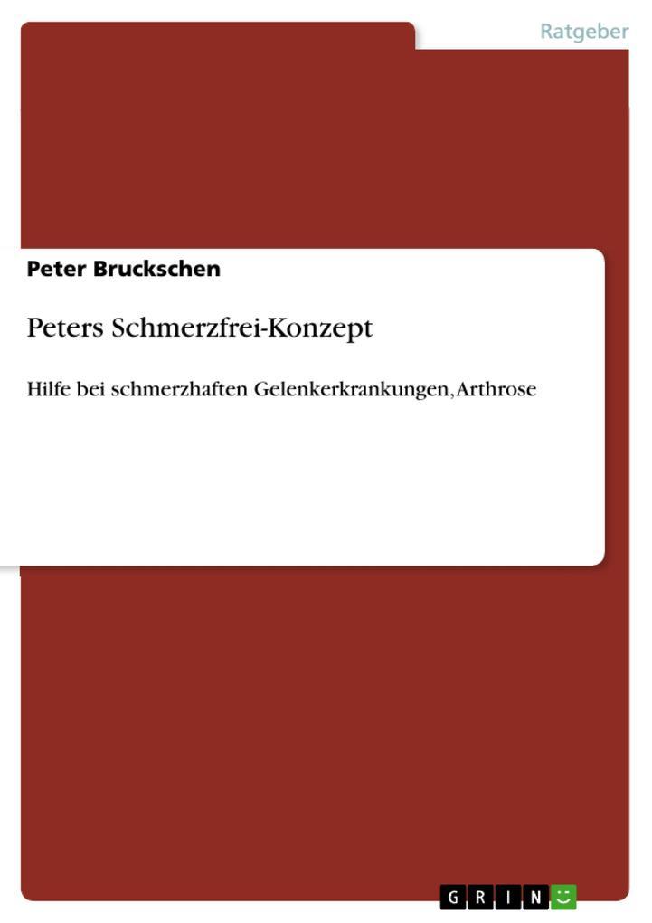 Peters Schmerzfrei-Konzept als eBook Download v...