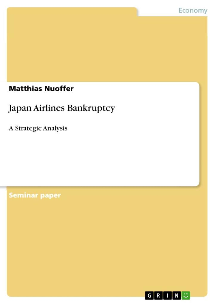 Japan Airlines Bankruptcy als eBook Download von Matthias Nuoffer - Matthias Nuoffer