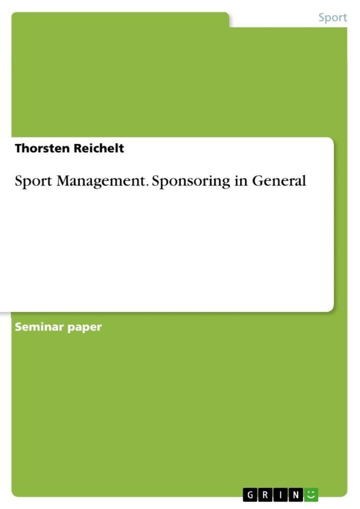 Sport management: Sponsoring in general als eBo...