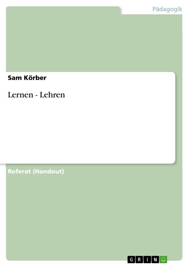 Lernen - Lehren als eBook Download von Sam Körber - Sam Körber