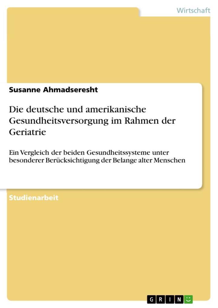 Die deutsche und amerikanische Gesundheitsverso...