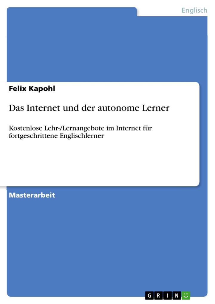 Das Internet und der autonome Lerner als eBook ...