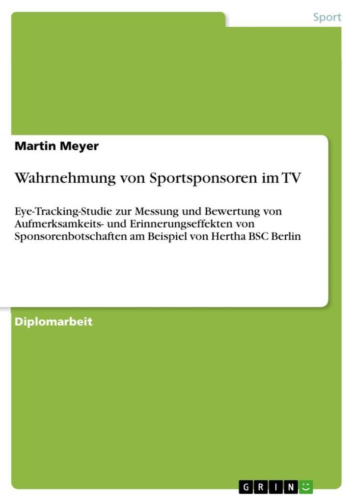 Wahrnehmung von Sportsponsoren im TV als eBook ...