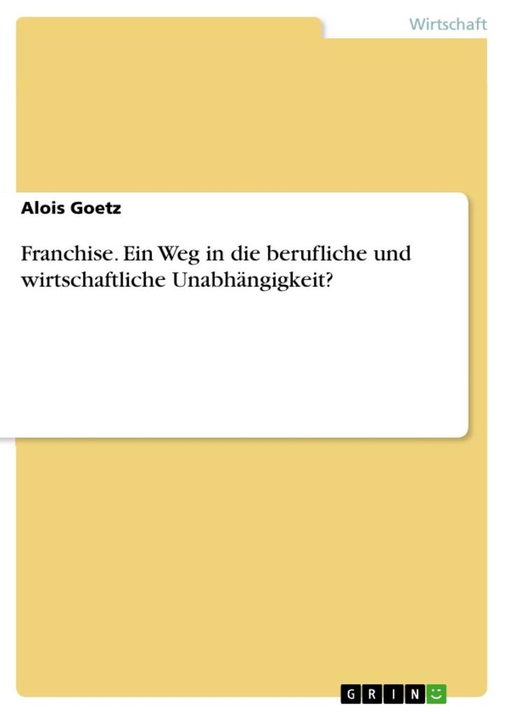 Franchise als eBook Download von Alois Goetz