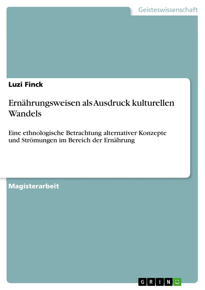 Ernährungsweisen als Ausdruck kulturellen Wandels als eBook Download von Luzi Finck - Luzi Finck