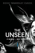 The Unseen: It Begins/Rest in Peace: Parts 1 and 2