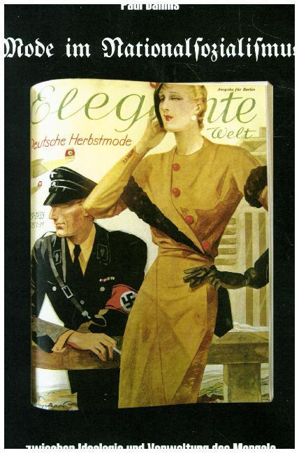 Mode im Nationalsozialismus als Buch von Paul D...