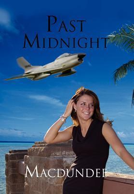 Past Midnight als Buch von Macdundee