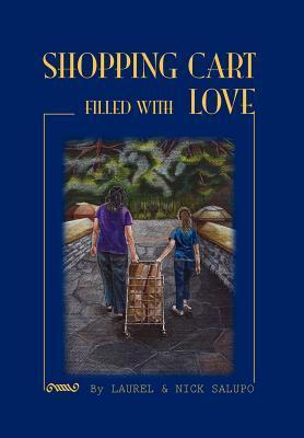 Shopping Cart Filled with Love als Buch von Nic...