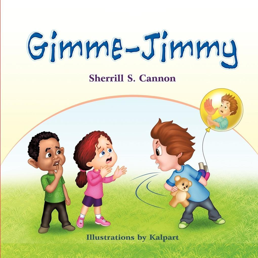Gimme-Jimmy als Taschenbuch von Sherrill S. Cannon