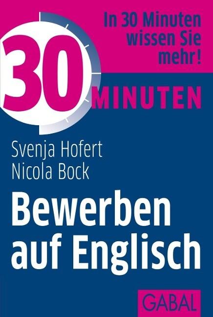 30 Minuten Bewerben auf Englisch als Buch von S...
