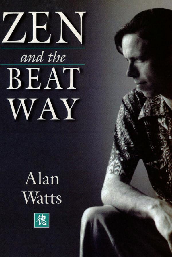 Zen & the Beat Way als eBook Download von Alan ...