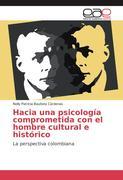 Hacia una psicología comprometida con el hombre cultural e histórico