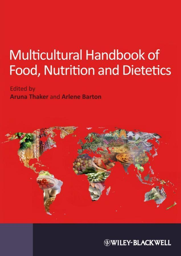 Multicultural Handbook of Food, Nutrition and D...