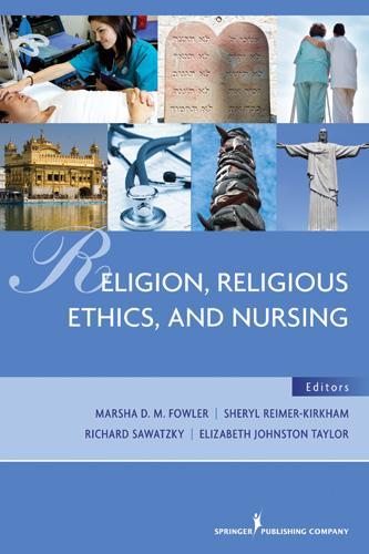 Religion, Religious Ethics and Nursing als eBoo...