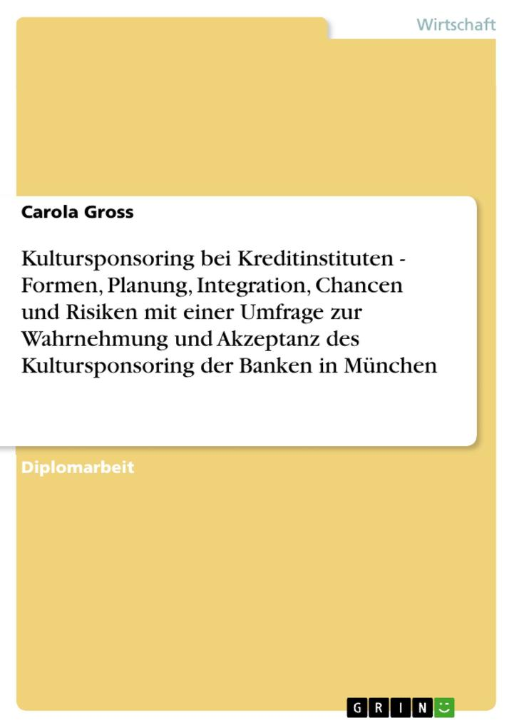 Kultursponsoring bei Kreditinstituten - Formen,...