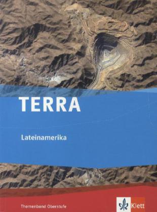 TERRA Lateinamerika. Themenband Oberstufe als B...