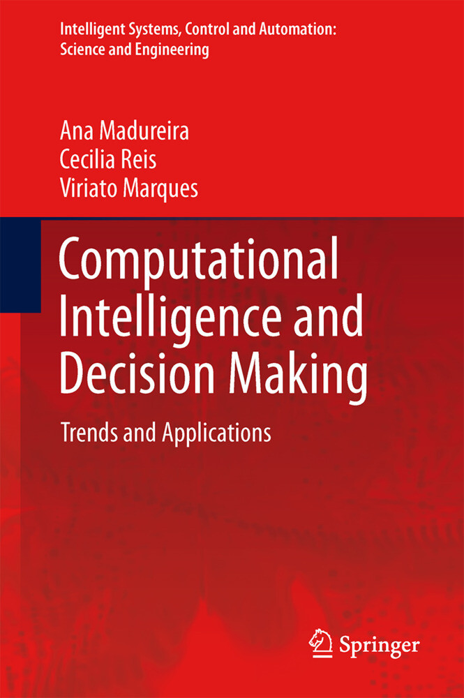 Computational Intelligence and Decision Making:...