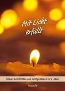 Mit Licht erfüllt