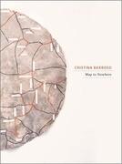 Cristina Barroso. Map to Nowhere