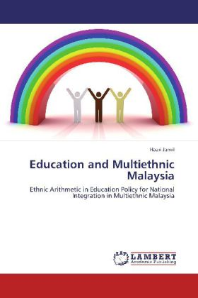 Education and Multiethnic Malaysia als Buch von...