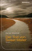 Der Tod von Sweet Mister