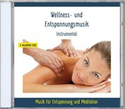 Wellness und Entspannungsmusik-Instrumental