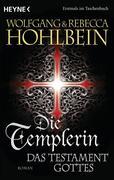 Die Templerin - Das Testament Gottes