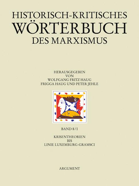 Historisch-kritisches Wörterbuch des Marxismus 8/1 als Buch