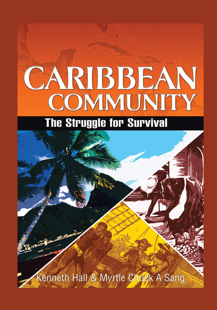 Caribbean Community: the Struggle for Survival ...