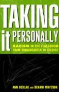 Taking It Personally: Racism in Classroom from Kinderg to College