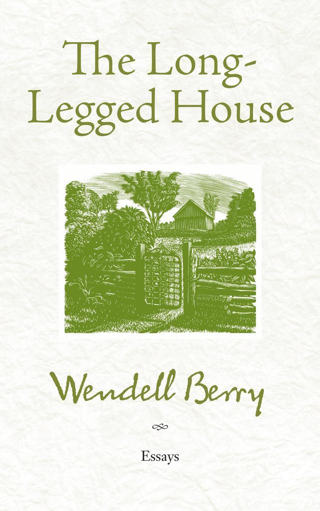 The Long-Legged House als eBook Download von We...